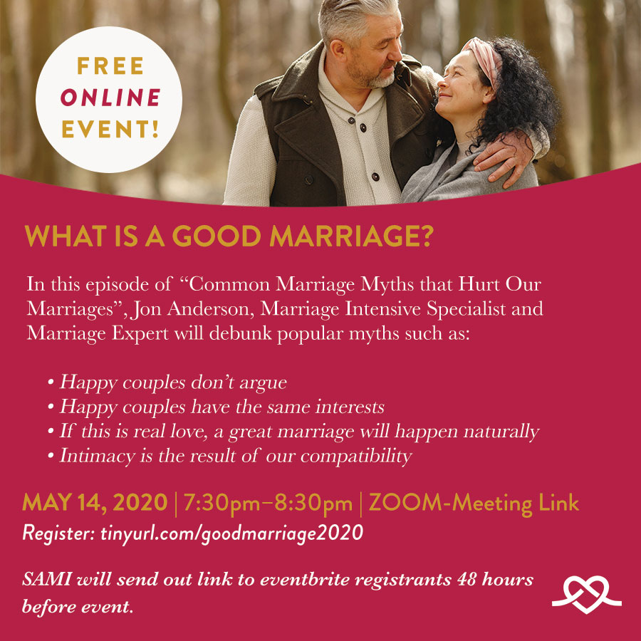 Virtual Event What Is A Good Marriage May 14 At 7 30pm Central From San Antonio Marriage Initiative Kids Out And About Dallas